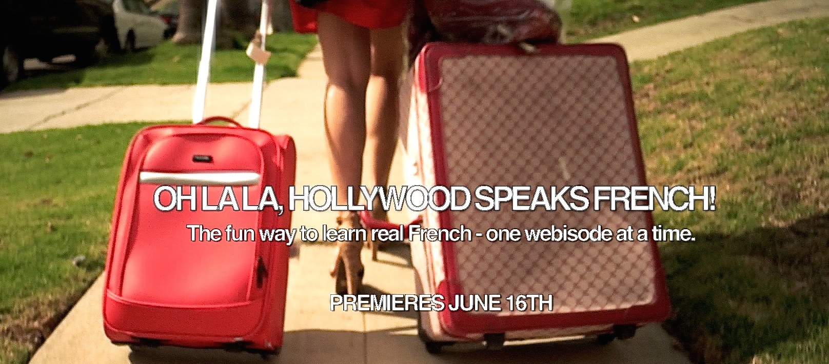 Learn French with Oh La La, Hollywood Speaks French